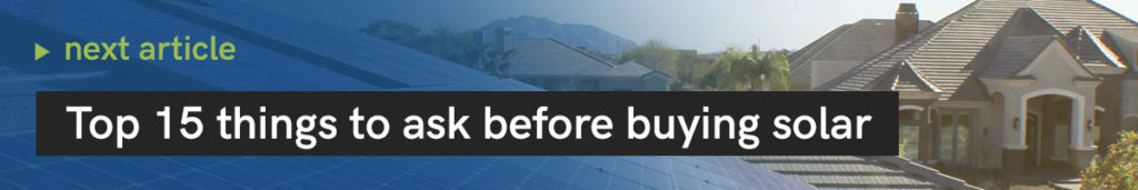 Top 15 Things to Ask Before Buying Solar